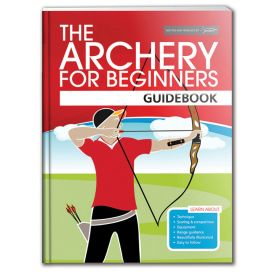 Archery GB The Archery For Beginners Guidebook